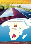 Solar Thermal Technology Roadmap and Implementation Plan - Botswana